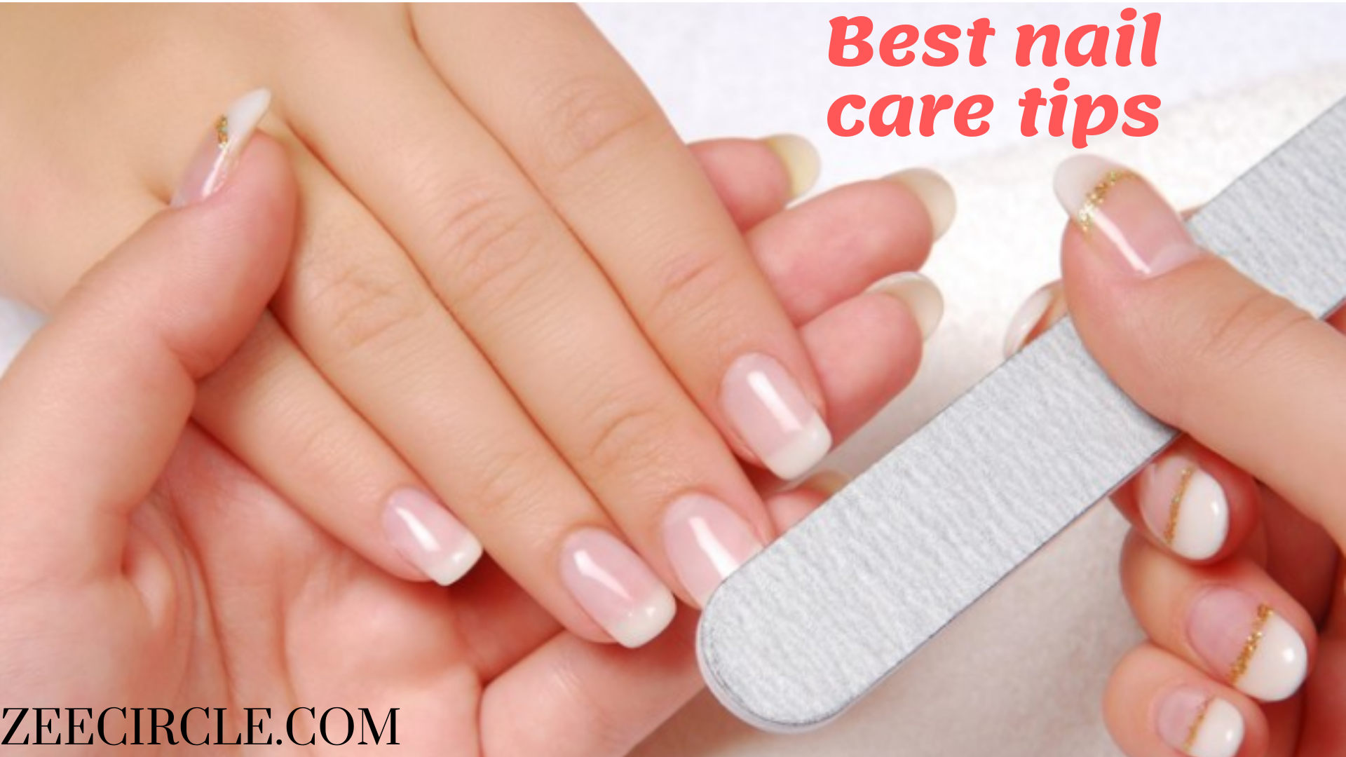 Best Nail Care Tips 2020