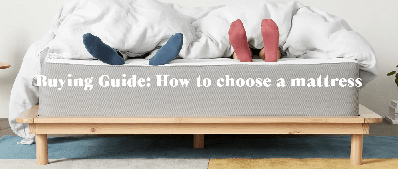 How To Choose The Best Mattress And Buying Guide